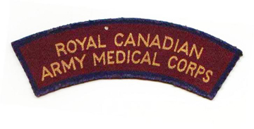 Royal Canadian Army Medical Corps printed shoulder title. Raymond Gilbert