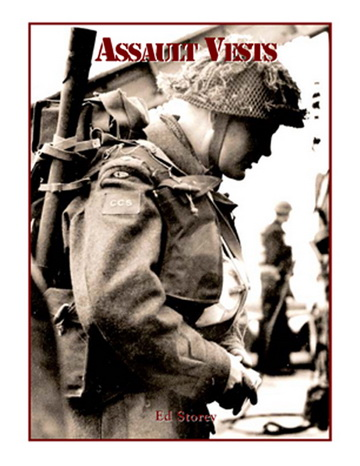 """Assault Vests"" by Ed Storey is now available from Service Publications at www.servicepub.com"