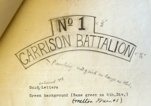 "First drawing of the cloth shoulder title. The material was identified as Melton No.1 with gold coloured embroidery. Note that the size of ""No.1"" was larger than ""Garrison Battalion""."