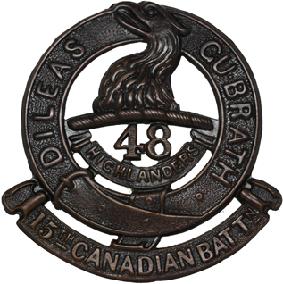 Badge of the 15th Battalion, CEF. The link to the 48th Highlanders is unmistakable. Courtesy Mark Passmore