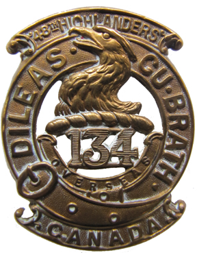 Badge of the 134th Battalion, CEF. As with the 92nd Bn, the 134th was broken up and never saw active service in France. Courtesy Mark Passmore.